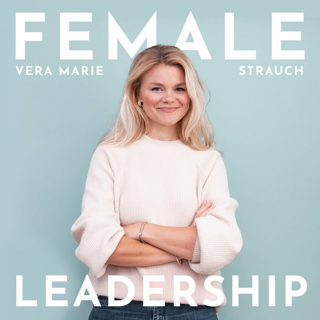 Podcast Vera Strauch Female Leadership